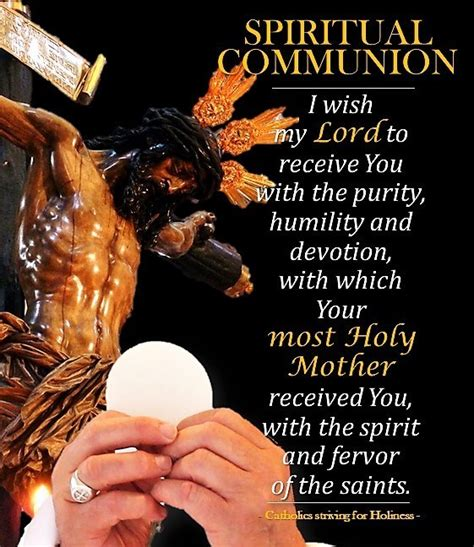 SPIRITUAL COMMUNION: HOW AND WHEN IS IT PRAYED