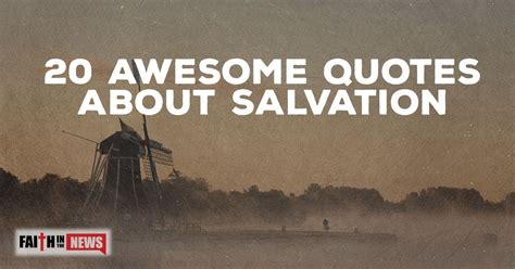 20 Awesome Quotes about Salvation | ChristianQuotes