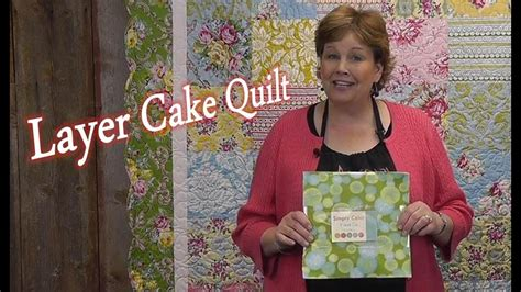 Layer Cake Quilt - Quilting Made Simple - YouTube